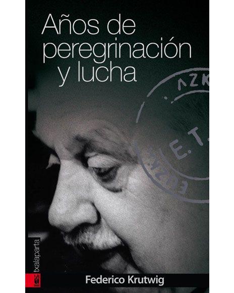 Egilea/Autor: Federico Krutwig Urtea/Año: 2014 Argitaletxea/Editorial: Txalaparta