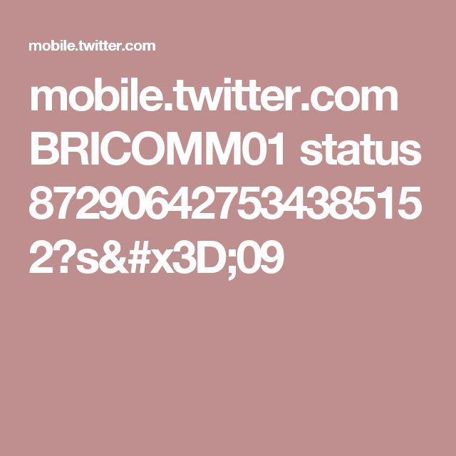 mobile.twitter.com BRICOMM01 status 872906427534385152?s=09