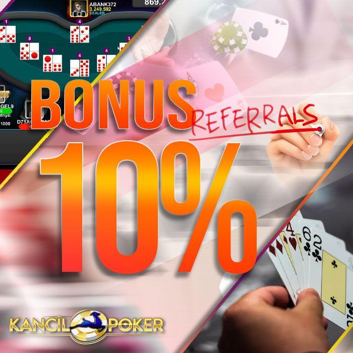 Bonus Referral Poker Kancilpoker Kancil Poker Poker Online Agen