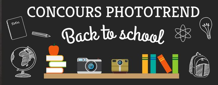 Concours Phototrend – Back to School