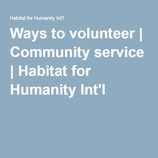 Ways to volunteer | Community service | Habitat for Humanity Int'l