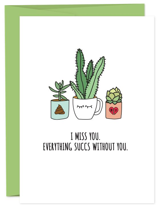 Things just aren't the same when you're friend moves away or your boyfriend is out of town. The message is best told with poop emojis and succulents. • A6 folded card • blank inside • matching French