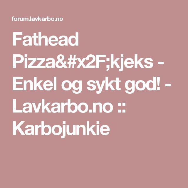 Fathead Pizza/kjeks - Enkel og sykt god! - Lavkarbo.no :: Karbojunkie