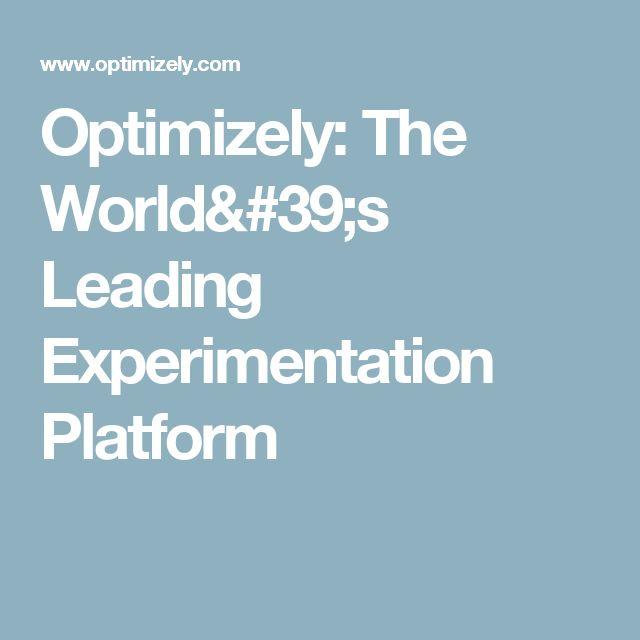 Optimizely: The World's Leading Experimentation Platform