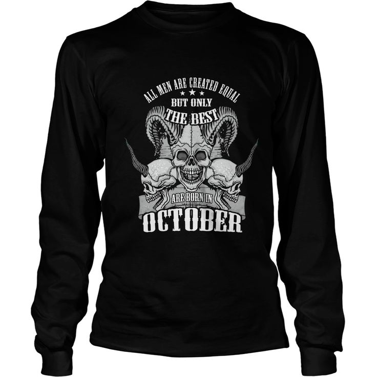 All Men Are Created Equal But Only the Best Are Born in October Gift T shirts. Funny Birthday Gifts #gift #ideas #Popular #Everything #Videos #Shop #Animals #pets #Architecture #Art #Cars #motorcycles #Celebrities #DIY #crafts #Design #Education #Entertainment #Food #drink #Gardening #Geek #Hair #beauty #Health #fitness #History #Holidays #events #Home decor #Humor #Illustrations #posters #Kids #parenting #Men #Outdoors #Photography #Products #Quotes #Science #nature #Sports #Tattoos…