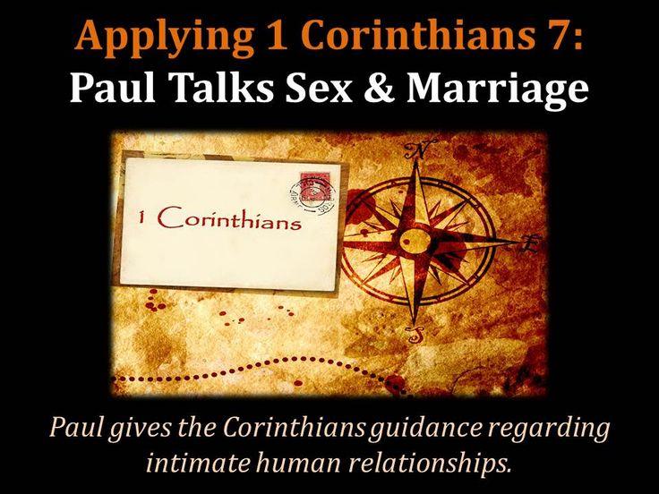 Applying 1 Corinthians 7: Paul Talks Sex & Marriage