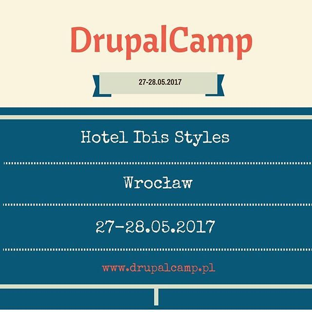#drupal #drupalcamp #hotel #may #php #cms #camp #conference #coding #code #drupal8 #wroclaw #wroclove #krakow #gdansk #droptica #ibis #invite #konferencja #office #programmer #infographic #poland #breslau #geek