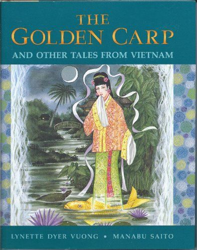 132 best asian folktales for children images on pinterest baby the golden carp and other tales from vietnam by lynette dyer vuong illustrated by fandeluxe Choice Image