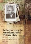 Reflections on the American Social Welfare State