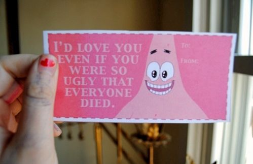 hahaha: So Funnies, Valentine Card, Spongebob, Valentine Day Cards, Sponge Bobs, Friends Gifts, True Love, Valentines Day, Patrick'S Stars Quotes