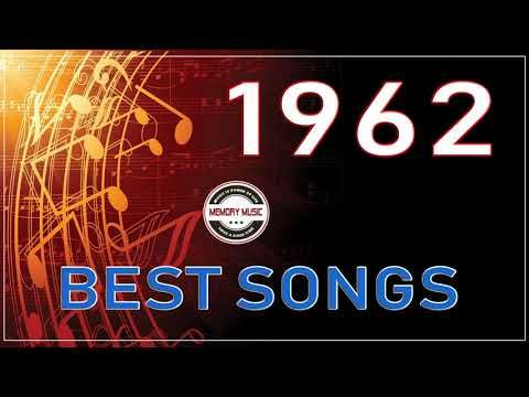 Best Songs Of 1962 - Unforgettable 60s Hits - Greatest
