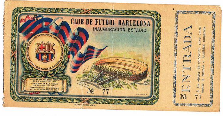 Entrada inauguración Camp Nou 1957. Ticket to enter Camp Nou on its inaugural day.