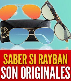 62b60fbdaa Cómo saber si tus Ray-Ban son originales: 9 señales de que son genuinos