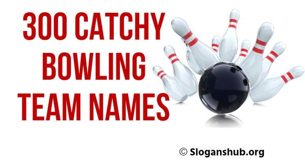 Pinsharetweet 1share In This Post You Will Find 300 Catchy Bowling Team Names Creative Bowling Team Names Funny Bo Bowling Team Names Bowling Team Team Names