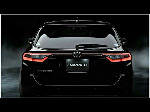 2020 Toyota Harrier All New Toyota Harrier 2020 Interior Exterior Features First Look Youtube In 2020 Toyota Harrier Toyota Harrier