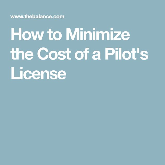 How to Minimize the Cost of a Pilot's License