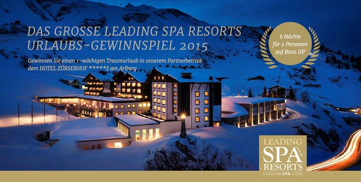DAS GROSSE URLAUBSGEWINNSPIEL 2015 Jetzt ist es raus! Für den oder die GewinnerIN geht es eine Woche in das exklusive HOTEL ZÜRSERHOF *****S am Arlberg in Tirol #leading spa #resort #wellness #urlaub #gewinnen #gewinnspiel #zürserhof #österreich #winter #schnee #ski #luxus #leadingsparesort