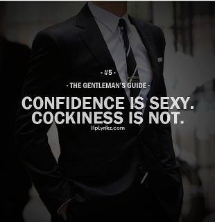 That's right! Confidence gentlemen!! :).... So there IS a guide!!! .... I just knew it!