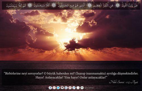 """""""Birbirlerine neyi soruyorlar? O büyük haberden mi? (İnanıp inanmamakta) ayrılığa düşmektedirler. Hayır! Anlayacaklar! Yine hayır! Onlar anlayacaklar!""""  Nebe' Suresi - 1-5. Ayetler Arası  #nebe, #sure, #ayet, #resimliayet, #Allah, #god, #religion, #din, #islam, #quran, #kuran, #peygamber, #muhammed,  #mohammed, #büyükhaber, #kıyamet, #doomsday, #lastday, #ayrılık, #yakın"""