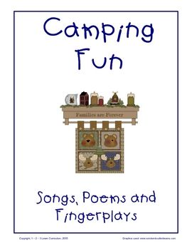 Camping Fun - Songs, Poems and Fingerplays. Camping themed related songs to add to your camping unit.Thank you for viewing!Jean1 - 2 - ...