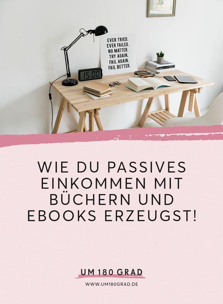 Wie schreibe ich ein Buch? – Wie Du passives Einkommen mit Büchern und eBooks erzeugst! – Online Business