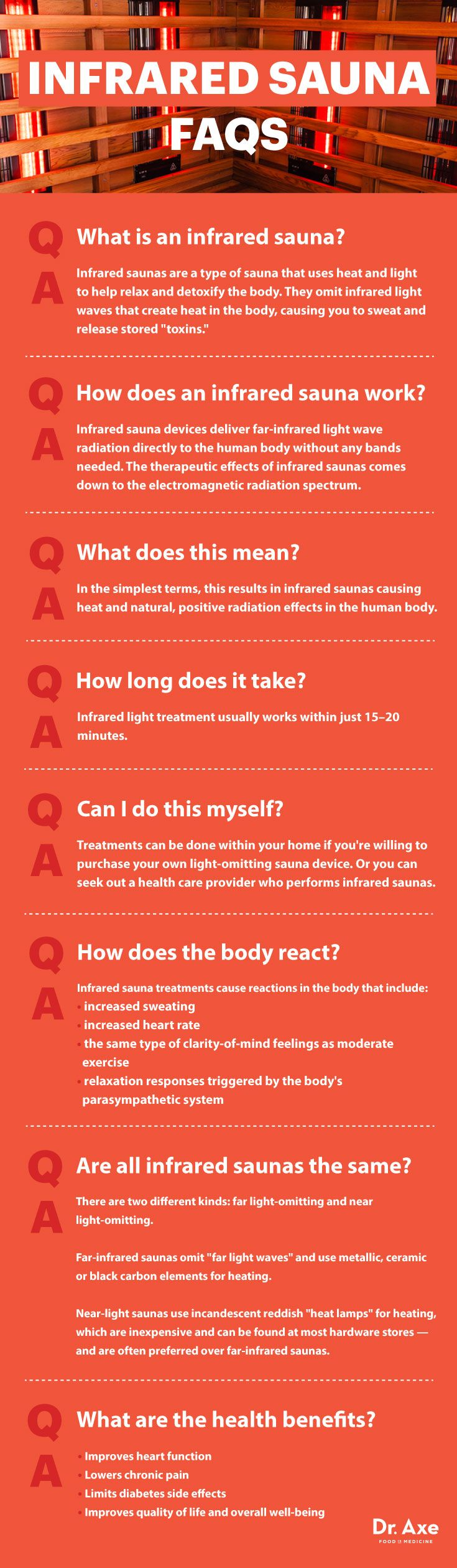 """Infrared saunas are a type of sauna that uses heat and light to help relax and detoxify the body. Also called far-infrared saunas or near-infrared saunas, these omit infrared light waves that create heat in the body, causing you to sweat and release stored """"toxins."""""""