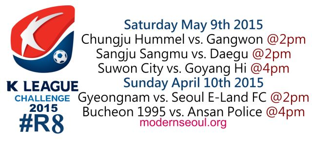 K League Classic 2015 Round 10 and K League Challenge Round 8 – Previews / Predictions (May 9th-10th)   Modern Seoul