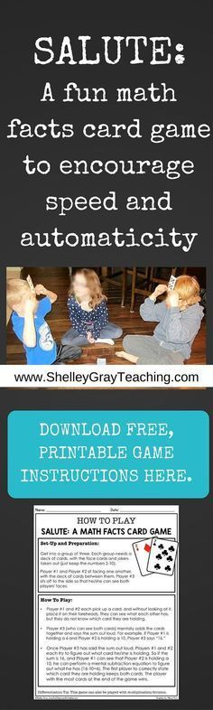 Salute is a fantastic card game to encourage speed and automaticity with basic math facts. This game works with addition/subtraction or multiplication/division. Click to get free printable game instructions.