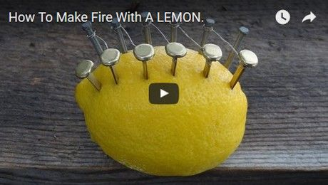 You'd like to make a fire but haven't got a lighter, well no problem; all you need is a lemon and a few nails.The following video will show you how it is done.Video: YouTube / NorthSurvival