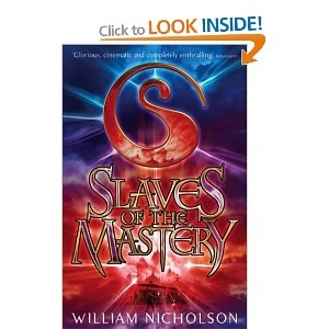 Slaves of the Mastery (The Wind on Fire Trilogy): Amazon.co.uk: William Nicholson: Books