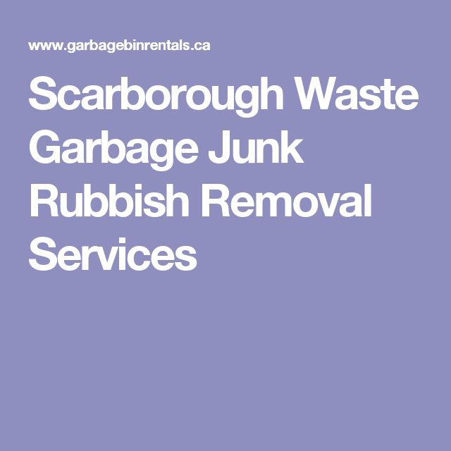 Scarborough Waste Garbage Junk Rubbish Removal Services