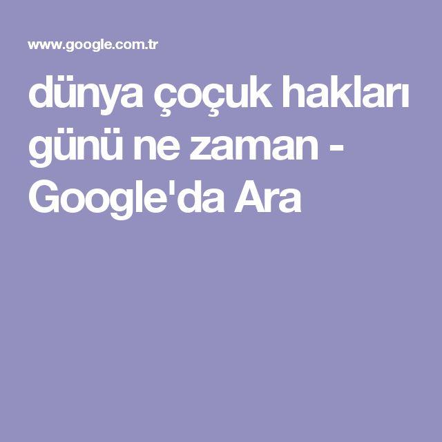 dünya çoçuk hakları günü ne zaman - Google'da Ara