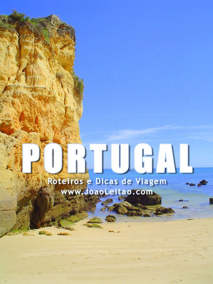 Visitar Portugal: roteiros, guia de melhores destinos para viajar, fotos, transportes, alojamento, restaurantes, dicas de viagem e mapas.