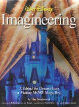 Уолт Дисней Imagineering: а позади снов Посмотрите на внесении больше магии Real