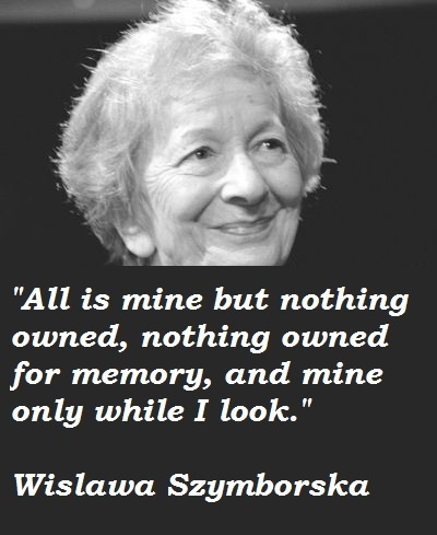 Quotes by Wislawa Szymborska