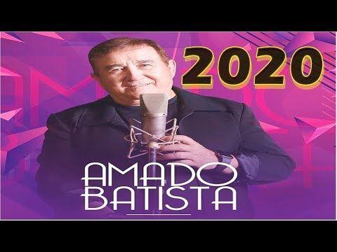 Amado Batista 2020 Ative O Sininho De Notificacoes