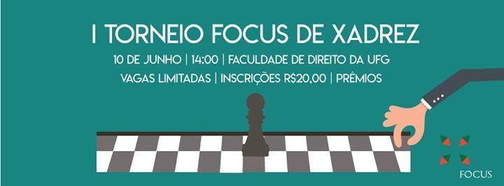 I Torneio Focus de Xadrez dentro Goiânia, Faculdade de Direito da Universidade Federal de Goiás, Sábado, 10. Junho 2017 - A Focus em parceria com a Federação Goiana de Xadrez e o CAXIM irá realizar...