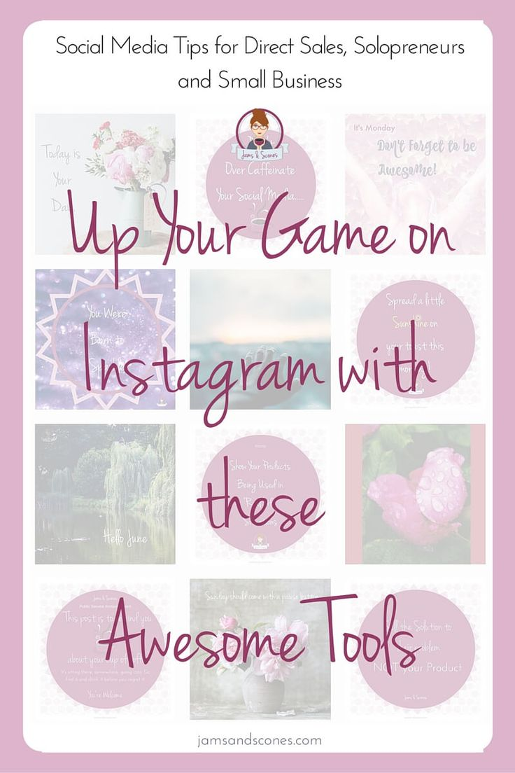 Instagram Apps and Tools to make your account stand out. Useful tools you might not of heard of to help you up your game on Instagram. Direct Sellers, Solopreneurs, Small Business Instagram Tools
