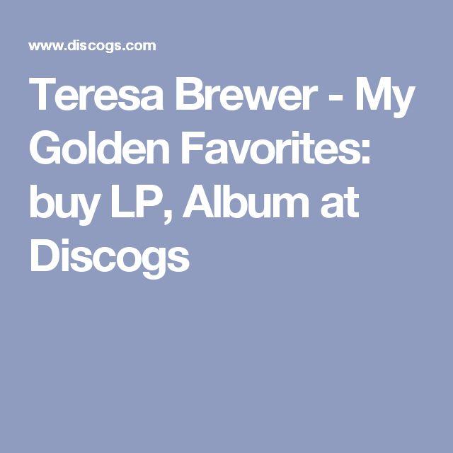 Teresa Brewer - My Golden Favorites: buy LP, Album at Discogs