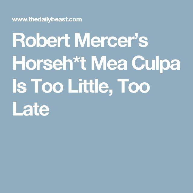 Robert Mercer's Horseh*t Mea Culpa Is Too Little, Too Late