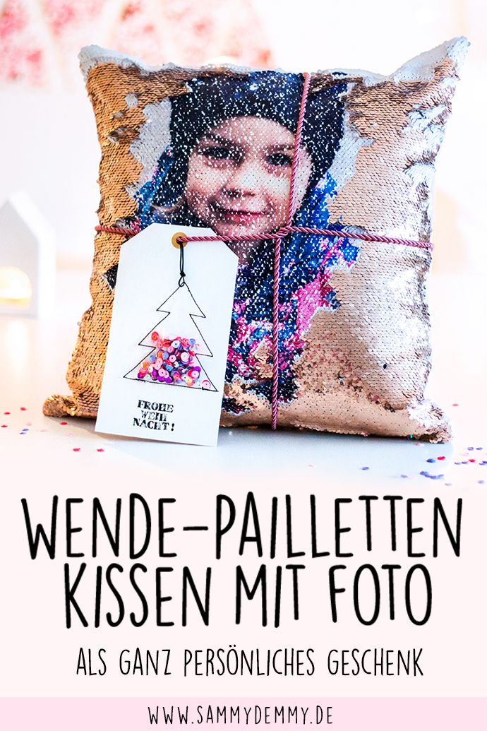 Sequin pillow as ingenious photo gift & DIY card