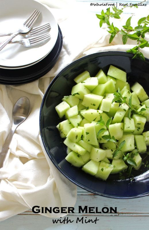 Ginger Melon with Mint - Whole Food | Real Families. A simple side that makes the absolute most of warm weather fruit!! Get the recipe at http://www.wholefoodrealfamilies.com.