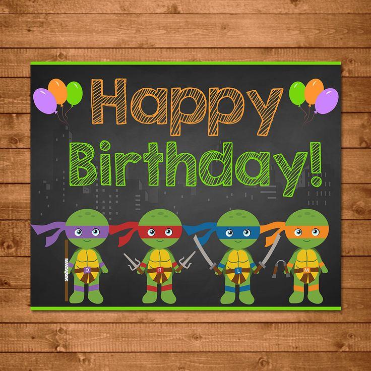 Teenage Mutant Ninja Birthday Sign Chalkboard Illustrations -- TMNT Happy Birthday Sign -- Ninja Turtles Birthday -- TMNT Party Favors by NineLivesNotEnough on Etsy https://www.etsy.com/listing/243949426/teenage-mutant-ninja-birthday-sign