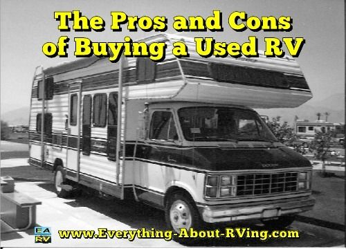 The Pros and Cons of Buying a Used RV: This could be one of the most expensive purchases you will ever make... Read More: http://www.everything-about-rving.com/used-rv.html Happy RVing! #rving #rv #camping #leisure #outdoors