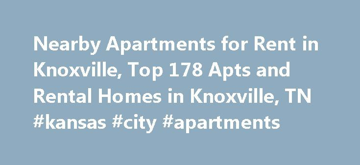 Nearby Apartments for Rent in Knoxville, Top 178 Apts and Rental Homes in Knoxville, TN #kansas #city #apartments http://apartment.nef2.com/nearby-apartments-for-rent-in-knoxville-top-178-apts-and-rental-homes-in-knoxville-tn-kansas-city-apartments/  #apartments in knoxville tn # Knoxville, TN Apartments and Homes for Rent Moving To: XX address The cost calculator is intended to provide a ballpark estimate for information purposes only and is not to be considered an actual quote of your…
