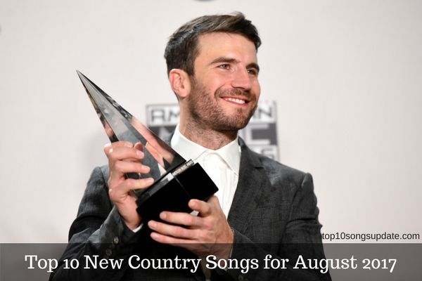 Top 10 Country Songs for August 2017: New Best top 10 Country Songs 2017, latest hot top 10 best New country Songs in August 2017 list Latest new releases, most famous new Country Songs 2017 and Albums.