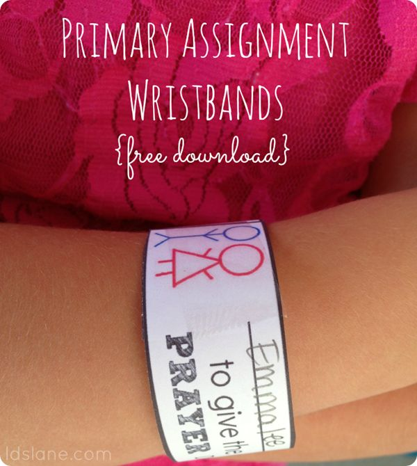 Primary Wristband Reminders by Ldslane.com and many more fun ideas!