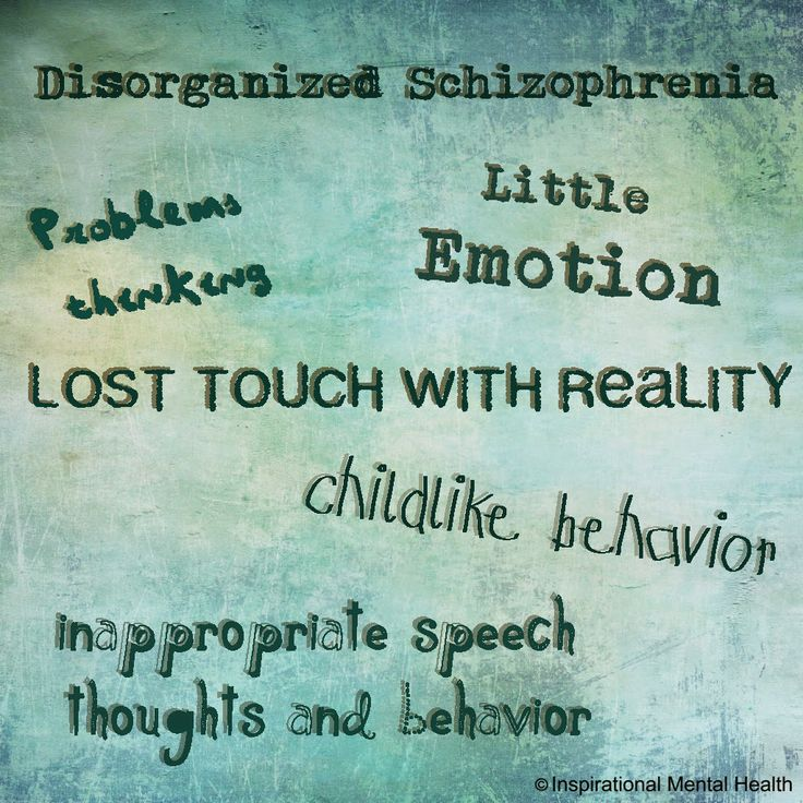 Disorganized Schizophrenia - Mental Disorders | Inspirational Mental Health | www.inspirationalmentalhealth.com