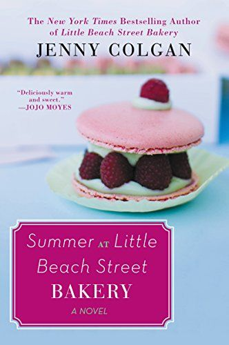 422 best chick lit romantic comedy womens fiction romance summer at little beach street bakery a novel by colgan jenny fandeluxe Image collections