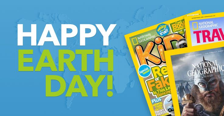 Get ready for Earth Day with a subscription to National Geographic magazine.